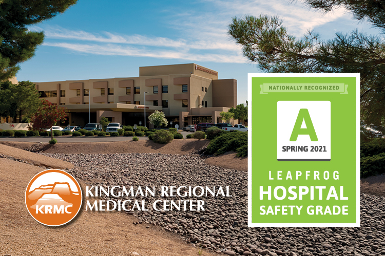 "KRMC main hospital building with graphics that read ""nationally recognized A spring 2021 Leapfrog hospital safety grade"" and Kingman Regional Medical Center logo"